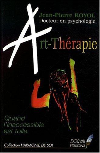 Art Thérapie - Quand l'Inaccessible Est Toile