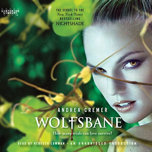 Wolfsbane: A Nightshade Novel                   By:                                                                                                                                 Andrea Cremer                               Narrated by:                                                                                                                                 Rebecca Lowman                      Length: 10 hrs and 19 mins     278 ratings     Overall 4.3