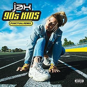 90s Kids (Punctual Remix)