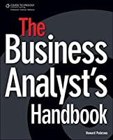 The Business Analysts Handbook