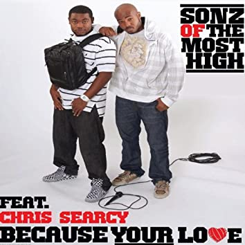 Because Your Love (feat. Chris Searcy)