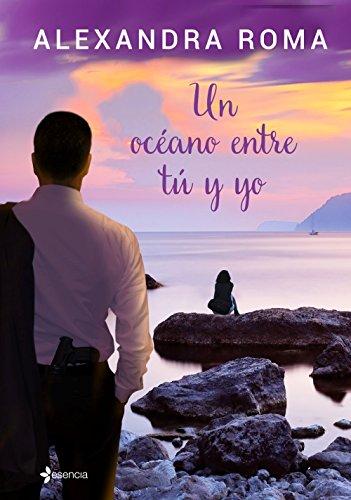 Un océano entre tú y yo (Volumen independiente)