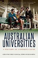 Australian Universities: A history of common cause