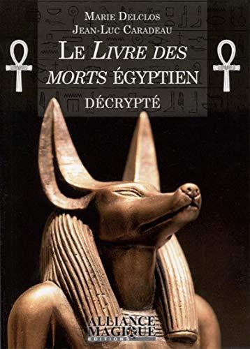 Atšifrētā Ēģiptes mirušo grāmata