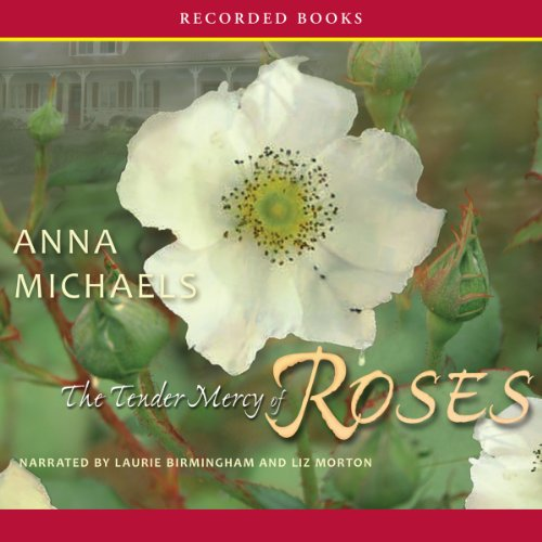 The Tender Mercy of Roses audiobook cover art