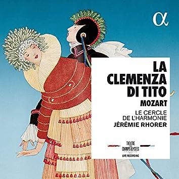 Mozart: La clemenza di Tito (Live Recording at Théâtre des Champs-Élysées)