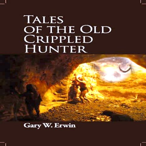 Tales of the Old Crippled Hunter cover art