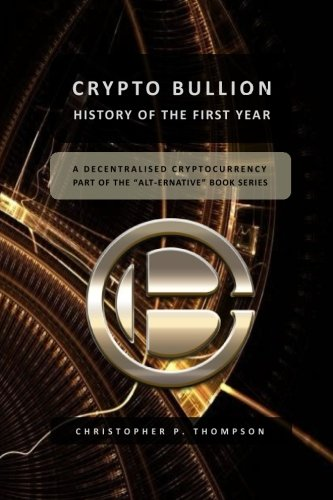 Crypto Bullion - History of the First Year