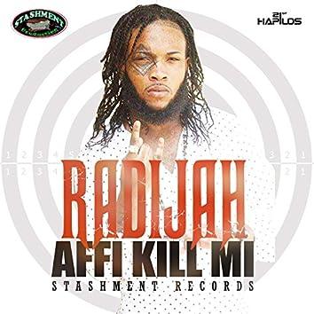 Affi Kill Mi