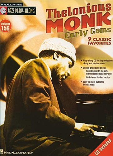 Thelonious Monk: Early Gems Jazz Play-Along Vol.156 + CD