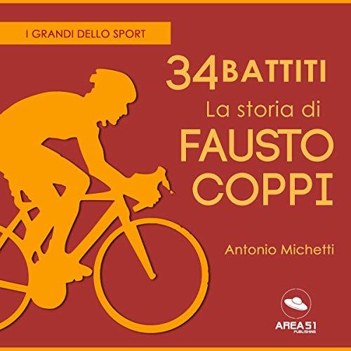 34 battiti. La storia di Fausto Coppi copertina