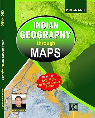 Indian Geography Through Maps - Ashish Bharti - KBC Nano