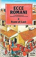 Ecce Romani Book 2 2nd Edition Rome At Last