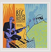 Evan Shlaes' Big Bossa Quartet