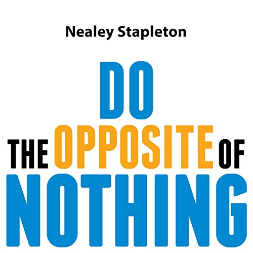 Do the Opposite of Nothing audiobook cover art
