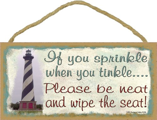"""Blackwater Trading Lighthouse If You Sprinkle When You Tinkle Wipe The Seat Bathroom 5""""x10"""" Sign"""