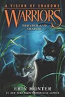 Warriors: A Vision of Shadows #2: Thunder and Shadow (Warriors: A Vision of Shadows, 2)