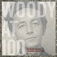 Woody at 100 - Centennial Collection [3CD] + 150p book by Woody Guthrie