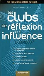 Les clubs de réflexion et d'influence de Pierre-Emmanuel Moog