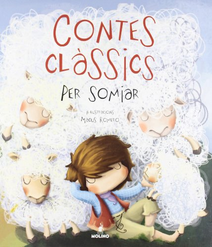Contes classics per somniar (INFANTIL CATALÀ) - 9788427200609