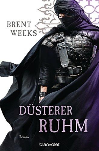 Düsterer Ruhm: Roman (Licht-Saga (The Lightbringer) 5)