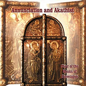 Annunciation and Akathist
