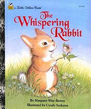 Hardcover The Whispering Rabbit (A Little Golden Book) Book