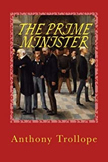 THE PRIME MINISTER, New Edition: The PALLISER Series