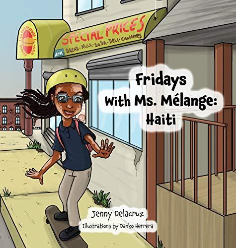 Fridays With Ms. Mélange: Haiti