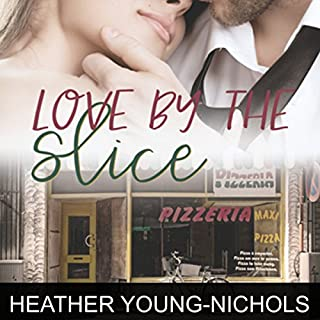 Love by the Slice audiobook cover art