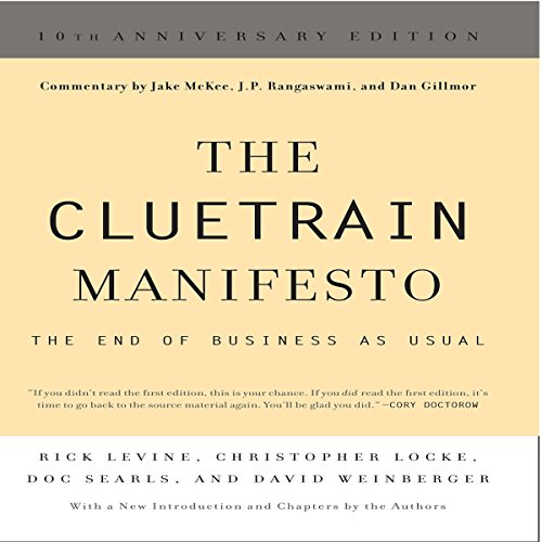 The Cluetrain Manifesto: 10th Anniversary Edition audiobook cover art