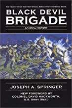 The Black Devil Brigade: The True Story of the First Special Service Force