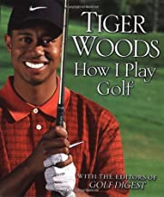 Tiger Woods: How I Play Golf: Ryder Cup Edition by Tiger Woods (2002-09-05)