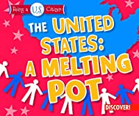 The United States: A Melting Pot (Being a U.s. Citizen)