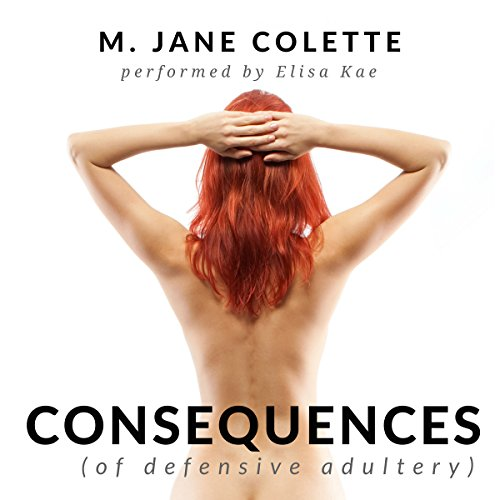 Consequences (Of Defensive Adultery) audiobook cover art