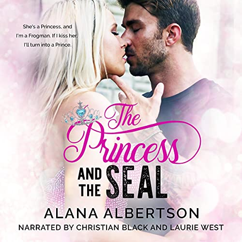 The Princess and the SEAL Audiobook By Alana Albertson cover art