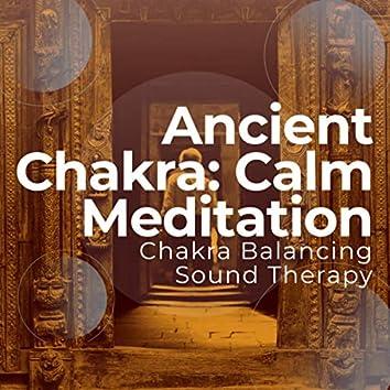 Ancient Chakra: Calm Meditation
