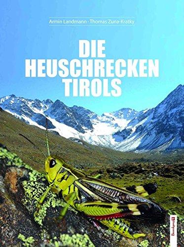Die Heuschrecken Tirols