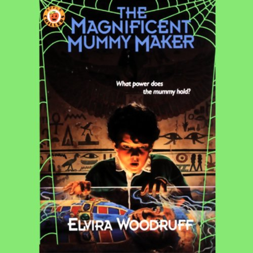 The Magnificent Mummy Maker  Audiolibri