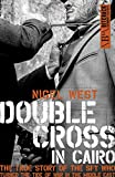 Image of Double Cross In Cairo: The True Story of the Spy Who Turned the Tide of the War in the Middle East
