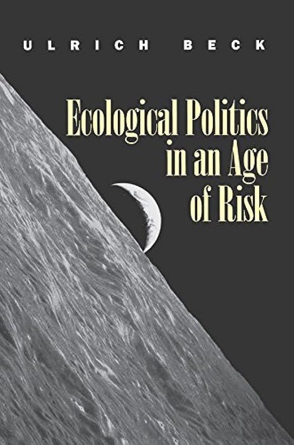 前述のリラックスシンジケートEcological Politics in an Age of Risk (English Edition)