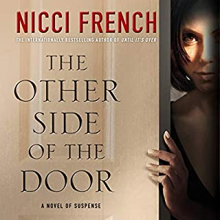 The Other Side of the Door                   Auteur(s):                                                                                                                                 Nicci French                               Narrateur(s):                                                                                                                                 Anne Flosnik                      Durée: 10 h et 7 min     2 évaluations     Au global 3,0