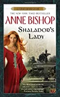 Shalador's Lady (Black Jewels) by Anne Bishop(2011-03-01)