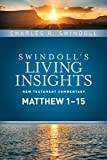 Insights on Matthew 1--15 (Swindoll's Living Insights New Testament Commentary)