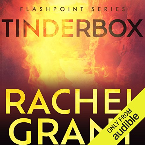 Tinderbox                   By:                                                                                                                                 Rachel Grant                               Narrated by:                                                                                                                                 Greg Tremblay                      Length: 9 hrs and 58 mins     6 ratings     Overall 4.5