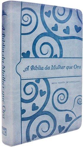 A Bíblia da Mulher que Ora NVI. Azul Coração