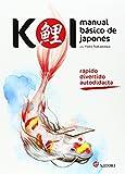 Koi. Manual básico de japonés: 1 (Idioma)