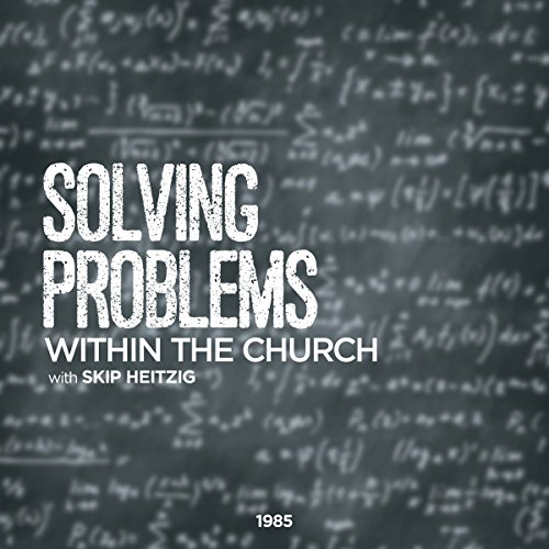 Solving Problems Within the Church cover art