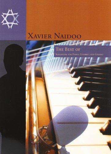 Xavier Naidoo: The Best Of. Songbook für Piano. Gitarre und Gesang: für Klavier (linke + rechte Hand). Gesang (Melodielinie + Text) und Gitarre (Akkordsymbole + Griffbilder) von Thomas Rothenberger (2007) Taschenbuch