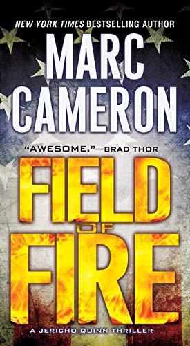 Field of Fire (A Jericho Quinn Thriller Book 7) (English Edition)
